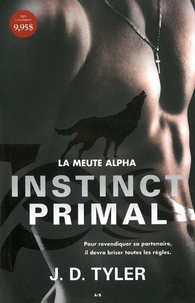 Instinct primal - La meute Alpha