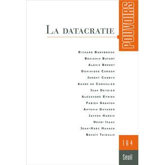 Pouvoirs - numéro 164 La Datacratie