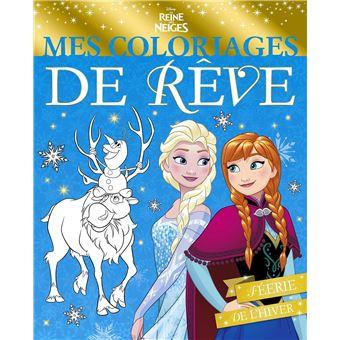 Coloriage Walt Disney Reine Des Neiges.La Reine Des Neiges Mes Coloriages De Reve Walt Disney Compagny