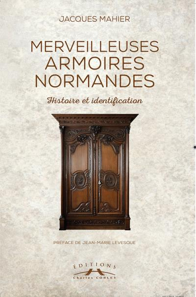 Merveilleuses armoires normandes