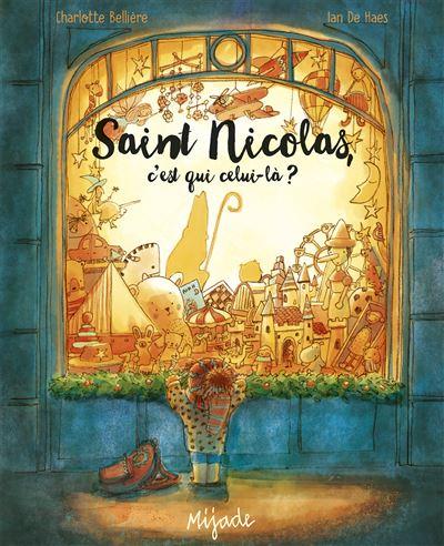 Saint Nicolas, c'est qui celui-là?