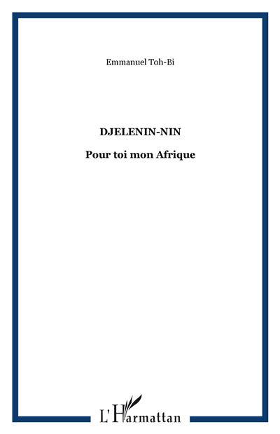 Djelenin-Nin pour toi mon Afrique