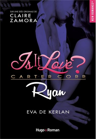 Is it love ? Carter Corp. Ryan - 9782755650617 - 8,99 €