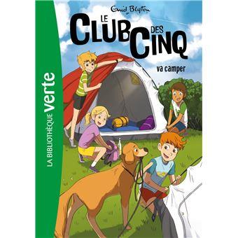 Le Club des CinqLe Club des Cinq va camper