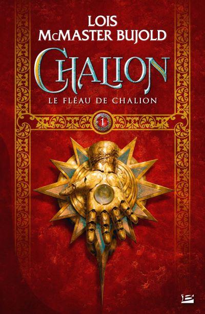Chalion, T1 : Le Fléau de Chalion