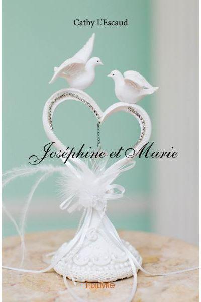 Joséphine et Marie
