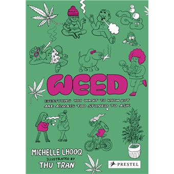 Weed everything you want to know but are always too stoned t