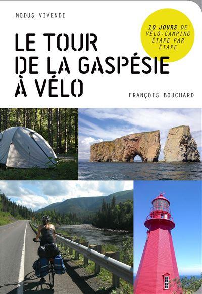 Le tour de la Gaspésie en vélo - Modus Vivendi Eds