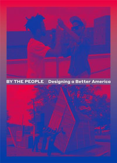 By the people designing a better America