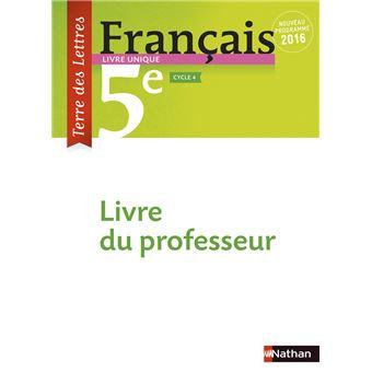Terre Des Lettres Francais 5eme 2016 Livre Du Professeur