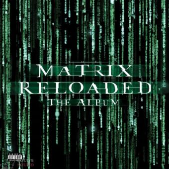 The Matrix Reloaded  Vinyle Vert