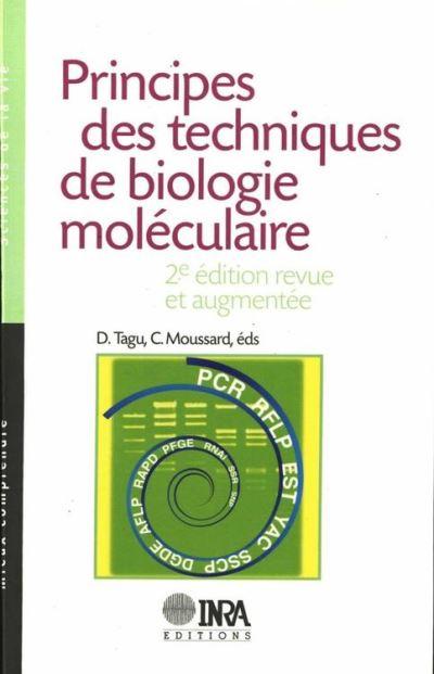 Principes des techniques de biologie moléculaire - 2e édition, revue et augmentée - 9782759214594 - 14,99 €