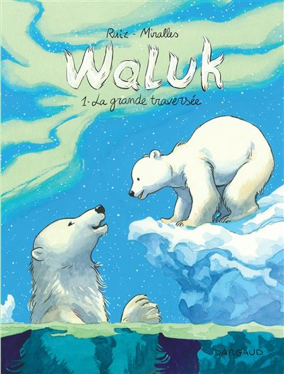 Waluk - La Grande Traversée