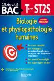Objectif Bac - Biologie et physiopathologie humaines Terminale ST2S