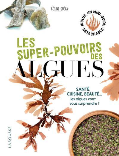 Les super pouvoirs des algues - 9782035960290 - 8,99 €