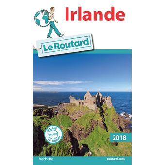 guide du routard irlande 2018 edition 2018 broch collectif rh livre fnac com  guide routard irlande du nord