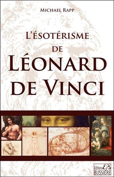 L'ésotérisme de Léonard de Vinci