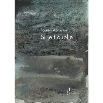 Si je te t'oublie