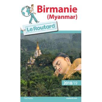 Guide du Routard Birmanie 2018-19