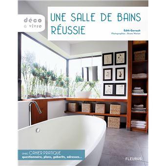 Une salle de bains réussie broché Edith Garrault Achat Livre