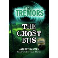 Tremors: The Ghost Bus: Tremors
