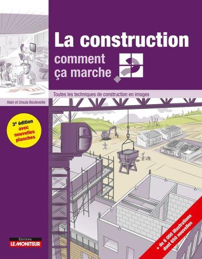 La construction comment ça marche? - Toutes les techniques de construction en images - 9782281142532 - 24,99 €