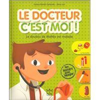 Le docteur c'est moi ! Le doudou de Mattéo est malade