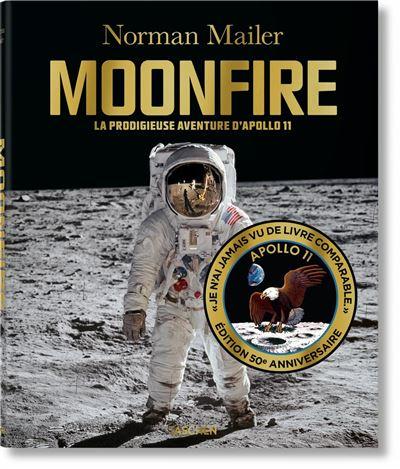 Norman Mailer. MoonFire. Édition 50e anniversaire