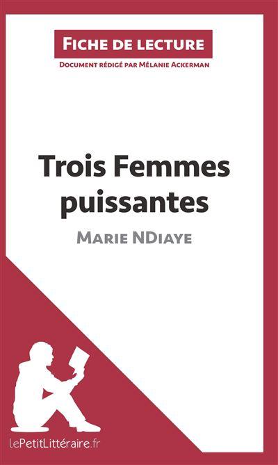 Analyse : Trois femmes puissantes de Marie NDiaye