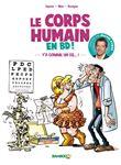 Docteur Cymes présente : le corps humain - tome 1 - Y´a comme un os...!