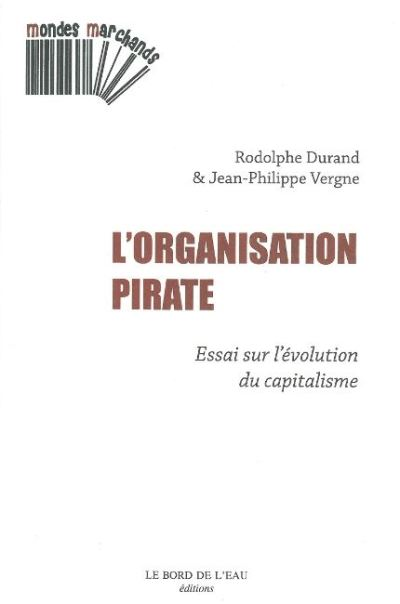 L'organisation pirate