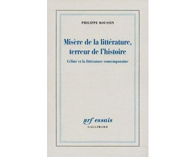 Misère de la littérature, terreur de l'histoire