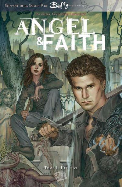 Buffy: Angel et Faith T01 - L'épreuve - 9782809435689 - 8,99 €