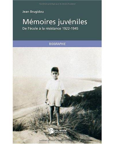 Memoires juveniles. de l'ecole