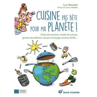 Cuisine pas bete pour ma planete