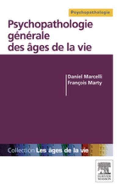 Psychopathologie générale des âges de la vie - 9782294734946 - 20,99 €