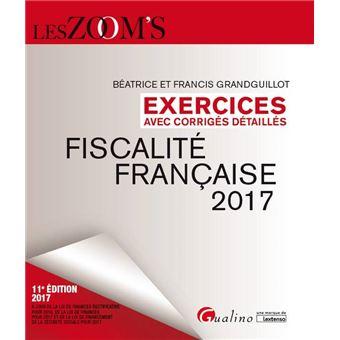 Exercices De Fiscalite Francaise Avec Corriges Detailles 2017 11eme Edition