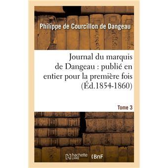Journal du marquis de Dangeau : publié en entier pour la première fois. Tome 12 (Éd.1854-1860) - Marquis de Dangeau