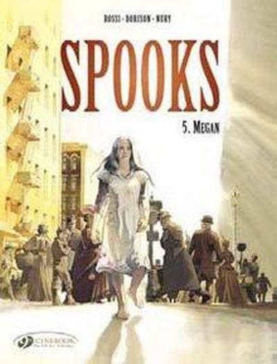 Spooks - tome 5 Megan