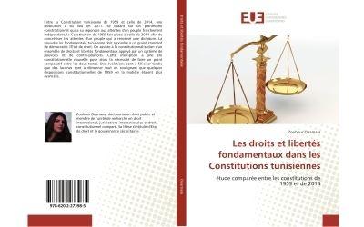 Les droits et libertés fondamentaux dans les Constitutions tunisiennes