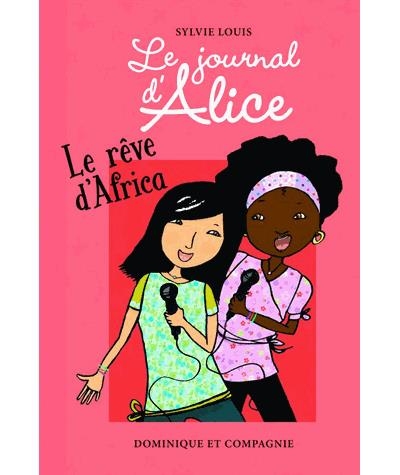 Le journal d'Alice - Tome 12 : Le rêve d'Africa