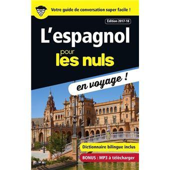 Pour les nulsL'espagnol pour les Nuls en voyage ! Edition 2017-18