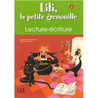 Lili petite grenouille 2 lecture ecriture
