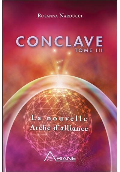 Conclave T3 - La nouvelle Arche d'alliance