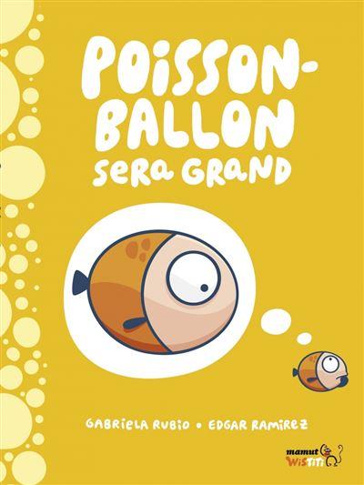 Poisson-ballon sera grand