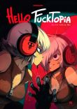 Hello Fucktopia, un vrai conte de fée