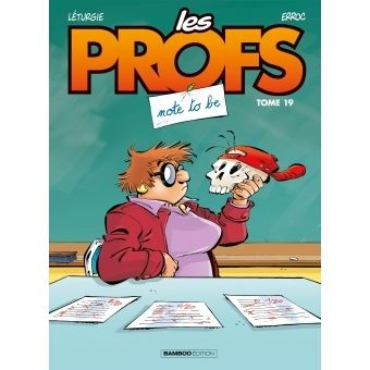 Les profsLes Profs - Note to be