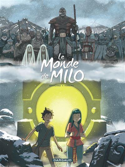 Le Monde de Milo - Tome 7 - Le Monde de Milo
