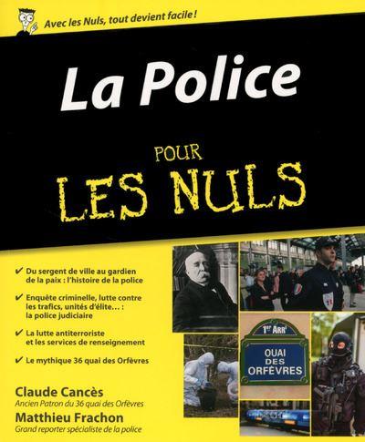 Pour les Nuls -  : La Police Pour les Nuls