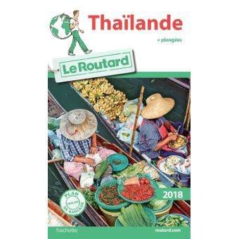 Guide du Routard Thaïlande 2018